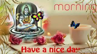 ♥♥Om namah shivaya Shiv namah shivaya ♥♥Good morning WhatsApp status video
