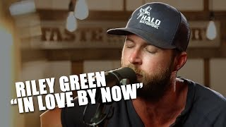 """Gambar cover Riley Green, """"In Love By Now"""" — A REAL Country Heartbreaker"""
