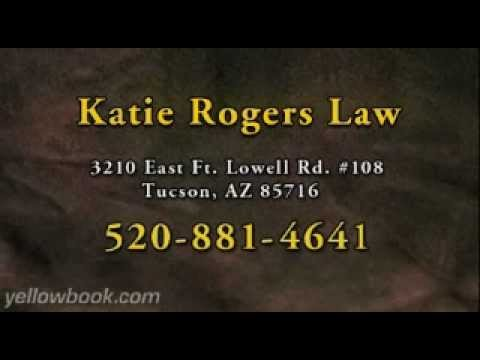 Tucson Family Law - Attorney Tucson, AZ - Civil Litigation Katie Rogers (520) 881-4641