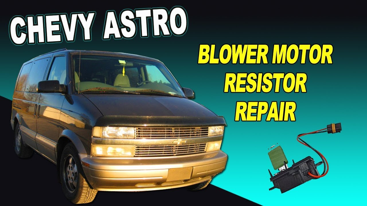 small resolution of chevy astro van blower motor resistor repair