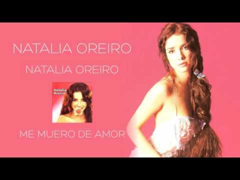 Natalia Oreiro . Me Muero De Amor (1998 - Natalia Oreiro)