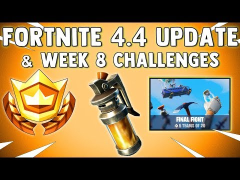 FORTNITE WEEK 8 CHALLENGES LEAKED & NEW 4.4 UPDATE PATCH NOTES - Fortnite Battle Royale