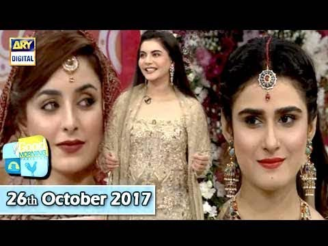 Good Morning Pakistan - 26th October 2017 - ARY Digital Show