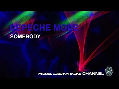 DEPECHE MODE - SOMEBODY - Karaoke Channel Miguel Lobo