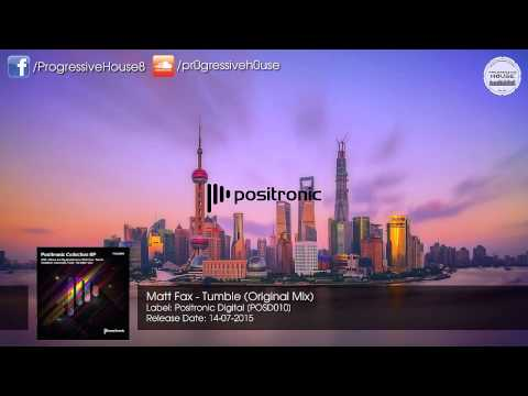 Matt Fax - Tumble (Original Mix) [Positronic Digital]