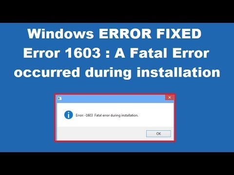 How to Fix Error 1603: A fatal error occurred during installation