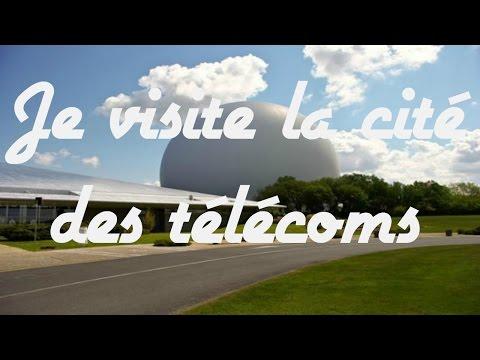 JE VISITE LA CITE DES TELECOMS