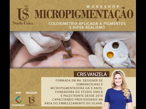 Cris Vanzela  Workshop Micropigmentação