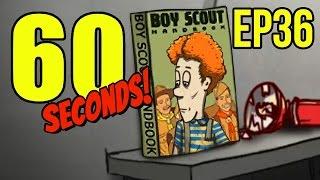 60 Seconds - BOY SCOUT SURVIVAL - Ep. 36 ★ Let