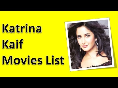 Katrina Kaif Movies List - YouTube