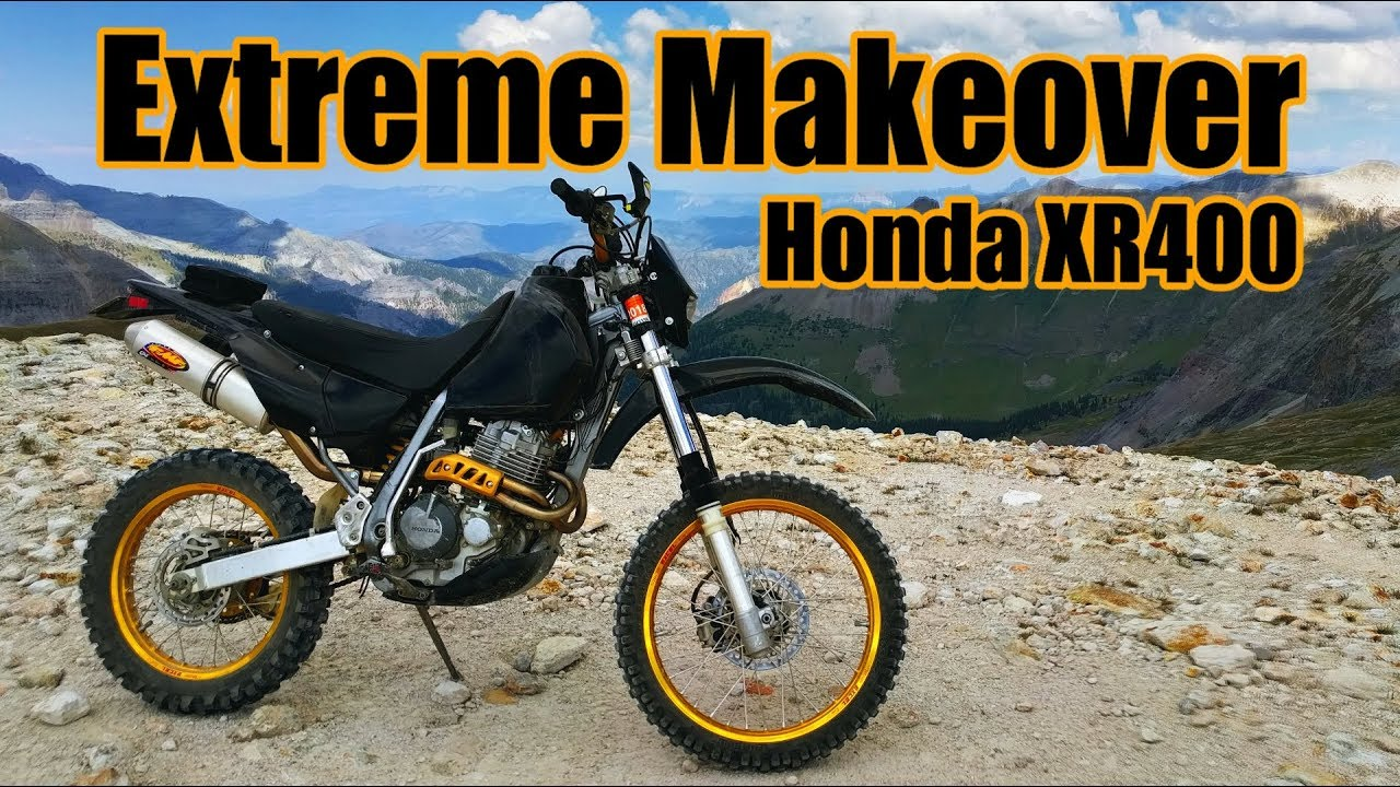 XR400 Extreme Makeover!