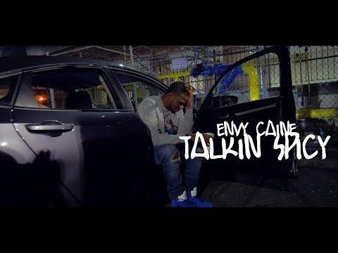 Envy Caine - Talkin Spicy (Dir. By Kapomob Films)