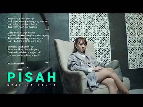 Смотреть клип Syahiba Saufa - Pisah
