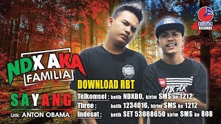 SAYANG (RING BACK TONE) - NDX A.K.A FAMILIA - Official Video
