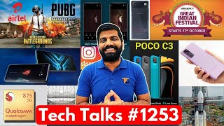 Tech Talks #1253 - PUBG With AirTel, ISRO Venus, Poco C3, S20FE, Realme Fake Product, Snapdragon 875