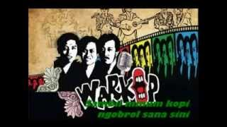 Warkop DKI - Warung Kopi Theme Song Lyrics By Alvii