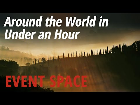 Around the World in Under an Hour