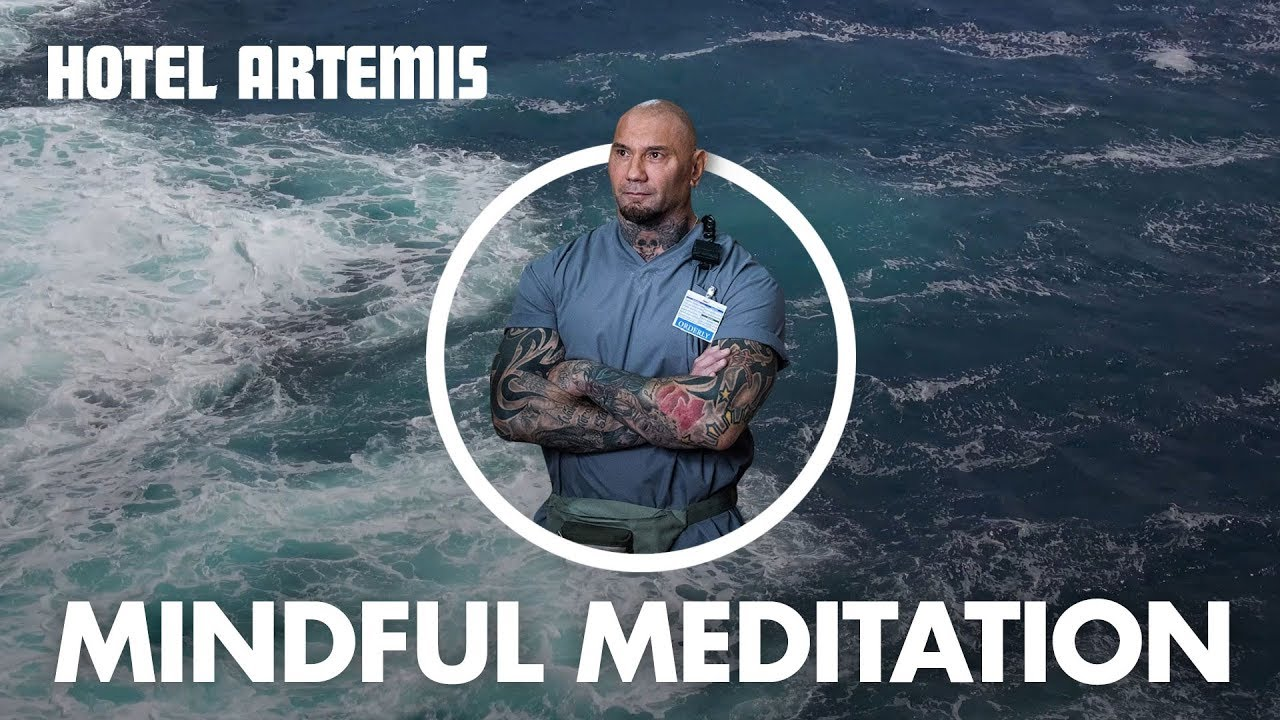 Hotel Artemis | Dave Bautista's Guide to Mindful Meditation | Global Road Entertainment