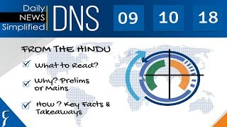 Daily News Simplified 09-10-18 (The Hindu Newspaper - Current Affairs - Analysis for UPSC/IAS Exam)