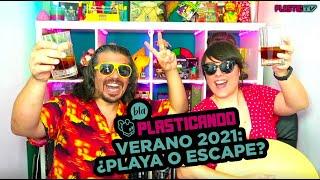 Plasticando: Verano 2021 ¿Playa o Escape?
