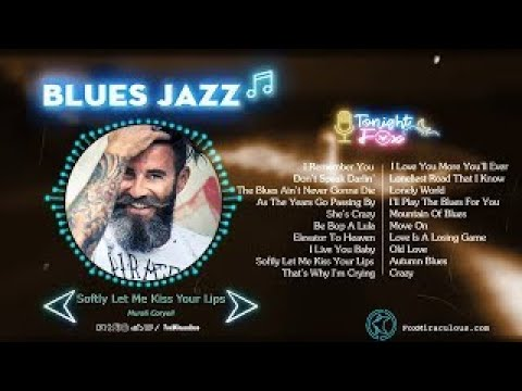 Greates 100 Blues Music - Best Slow Blues Songs All Time - Relaxing Jazz Blues