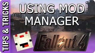 Fallout 4: How to use Mod Manager