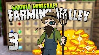 Minecraft: FARMING VALLEY | 3 | RICH GLITCH? 💰💰💰  [Minecraft Modpack 1.10.2]