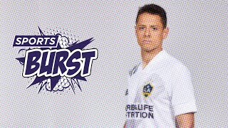 Sports Burst: Chicharito Joins A New Galaxy