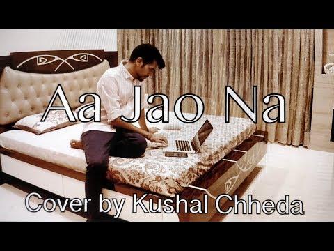 Aa Jao Na | Veere Di Wedding | Cover by Kushal Chheda