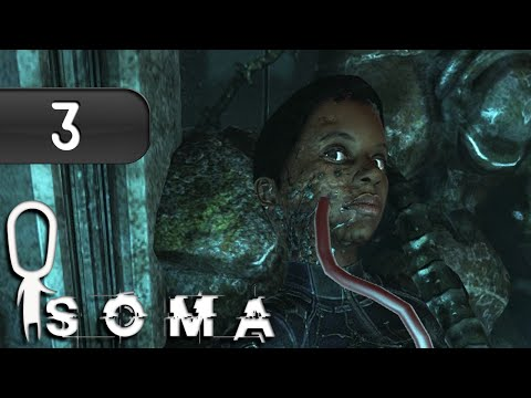 Let's Play ► SOMA - Part 3 - The Ocean Floor A.M.Y.