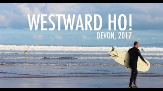 WEEKEND AWAY TO WESTWARD HO! DEVON