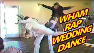 Wham Rap Wedding