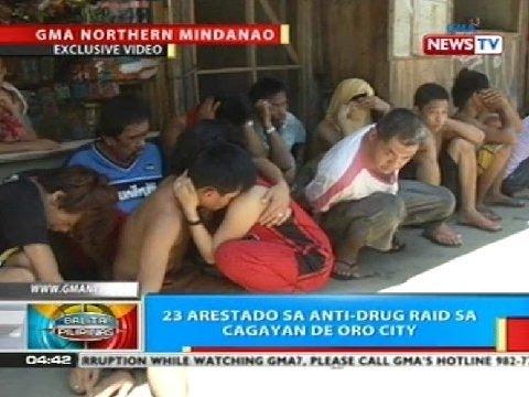 BP: 23 arestado sa anti-drug raid sa Cagayan de oro City