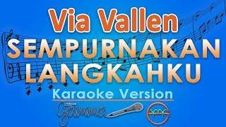 Via Vallen - Sempurnakan Langkahku (Karaoke Lirik Tanpa Vokal) by GMusic