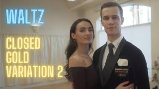 Waltz Basic Syllabus Closed Gold Variation 2 by Iaroslav and Liliia Bieliei