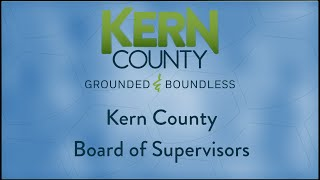 Kern County Board of Supervisors 9:00 a.m. meeting for Tuesday, January 28, 2020