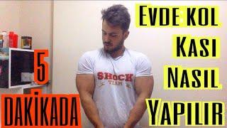 5 Dakİkada Evde Kol Kasi Nasıl Yapılır ? Evde Kol Antrenmanı - Home Biceps Worko