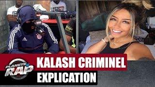 """Kalash Criminel """"J'veux le salaire à Messi, la soeur à Neymar"""" explication #PlanèteRap"""