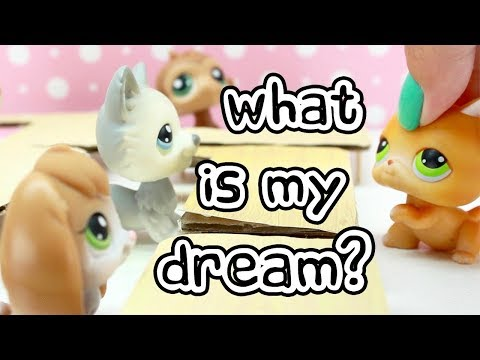 LPS - WHAT IS MY DREAM?! (INSPIRATIONAL SKIT)