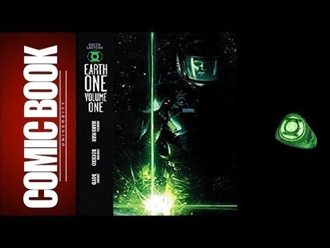 Green Lantern - Earth One vol 1 | COMIC BOOK UNIVERSITY