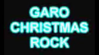 NEW GARO CHRISTMAS ROCK (METAL VERSION)