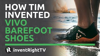 How Tim Invented Vivobarefoot …