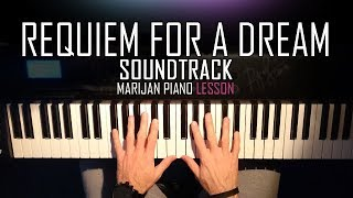 How To Play: Requiem For A Dream - Soundtrack | Piano Tutorial Lesson + Sheets