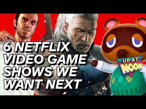 6 Games That Should Be Netflix Shows - Up at Noon