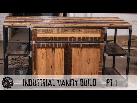 How To Build An Industrial Vanity Build Part 1