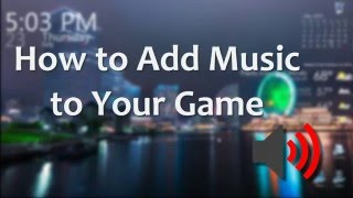 ROBLOX Tutorial How to Add Background Music to Your Game