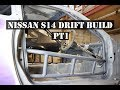 NISSAN S14 DRIFT CAR BUILD