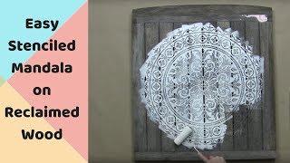 Mandala Stencil On Reclaimed Wood! Cutting Edge Stencils