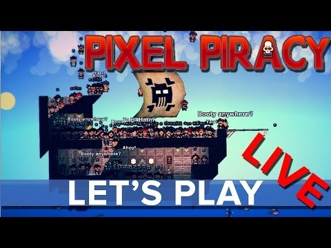 Pixel Piracy - Eurogamer Let's Play LIVE
