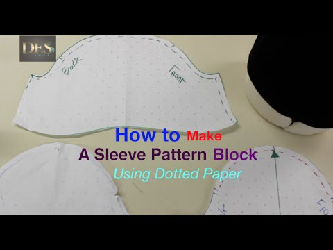 How to make a Sleeve Pattern